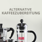 Alternative Kaffeezubereitung